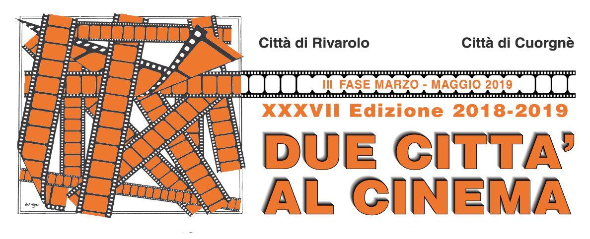 DUE CITTA' AL CINEMA - Al Margherita di Cuorgnè la rassegna cinematografica non si ferma mai - I FILM IN PROGRAMMA