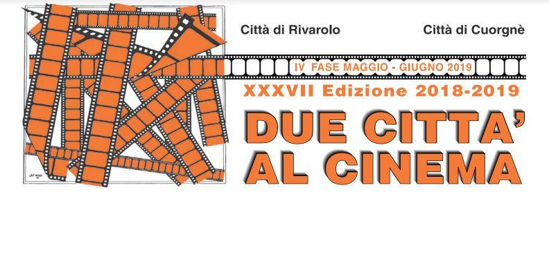 DUE CITTA' AL CINEMA - Al Margherita di Cuorgnè l'emozione del cinema non si ferma mai - I FILM IN PROGRAMMA