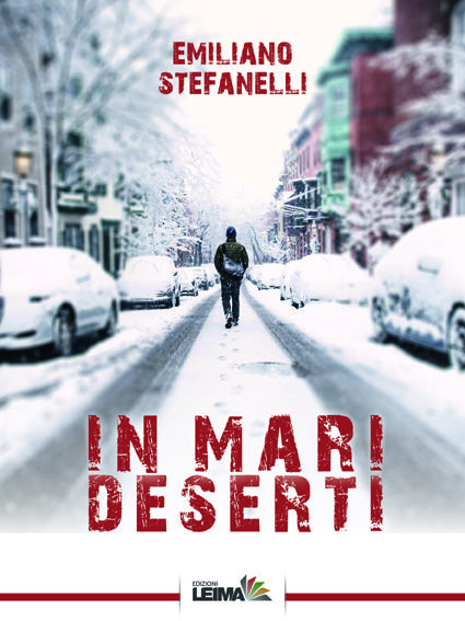 LIBRI - E' uscito «In mari deserti», il nuovo libro di Emiliano Stefanelli