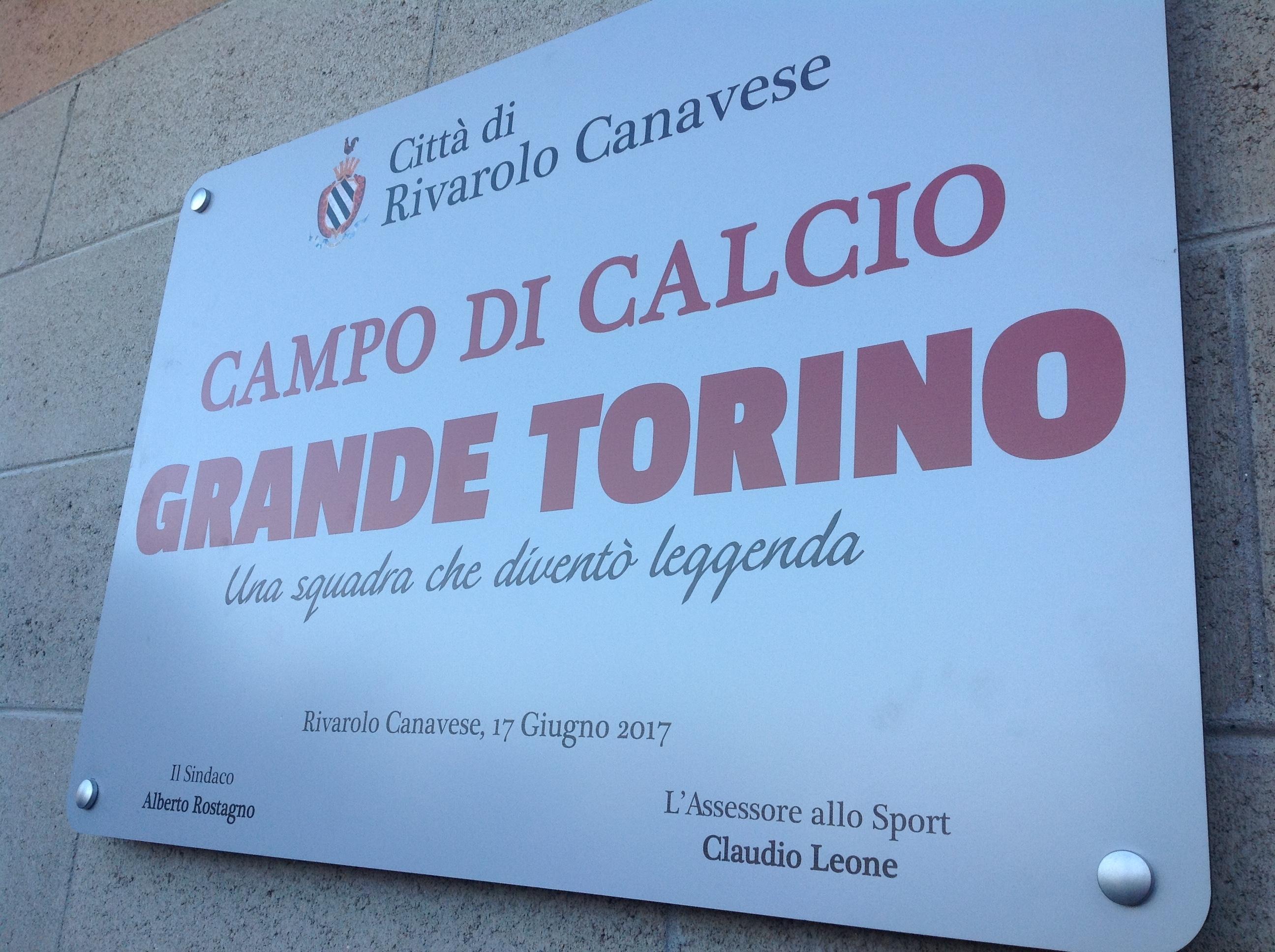 RIVAROLO CANAVESE - Il campo sportivo ha un nome: da oggi ricorda il «Grande Torino» - FOTO e VIDEO