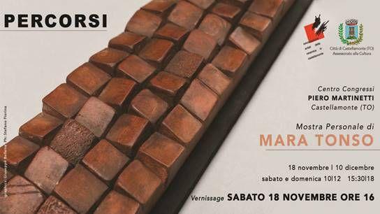 CASTELLAMONTE - Al Martinetti la mostra personale di Mara Tonso, «Percorsi» - FOTO