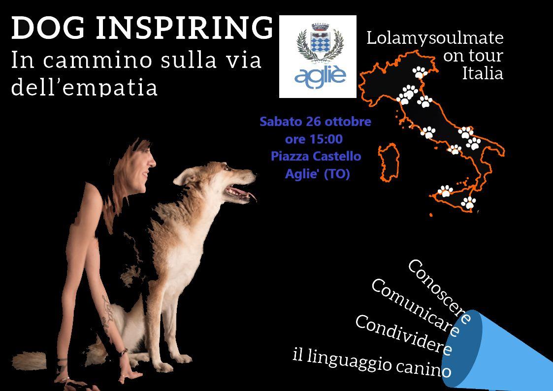 AGLIE' - «Dog inspiring: in cammino sulla via dell'empatia» in piazza Castello
