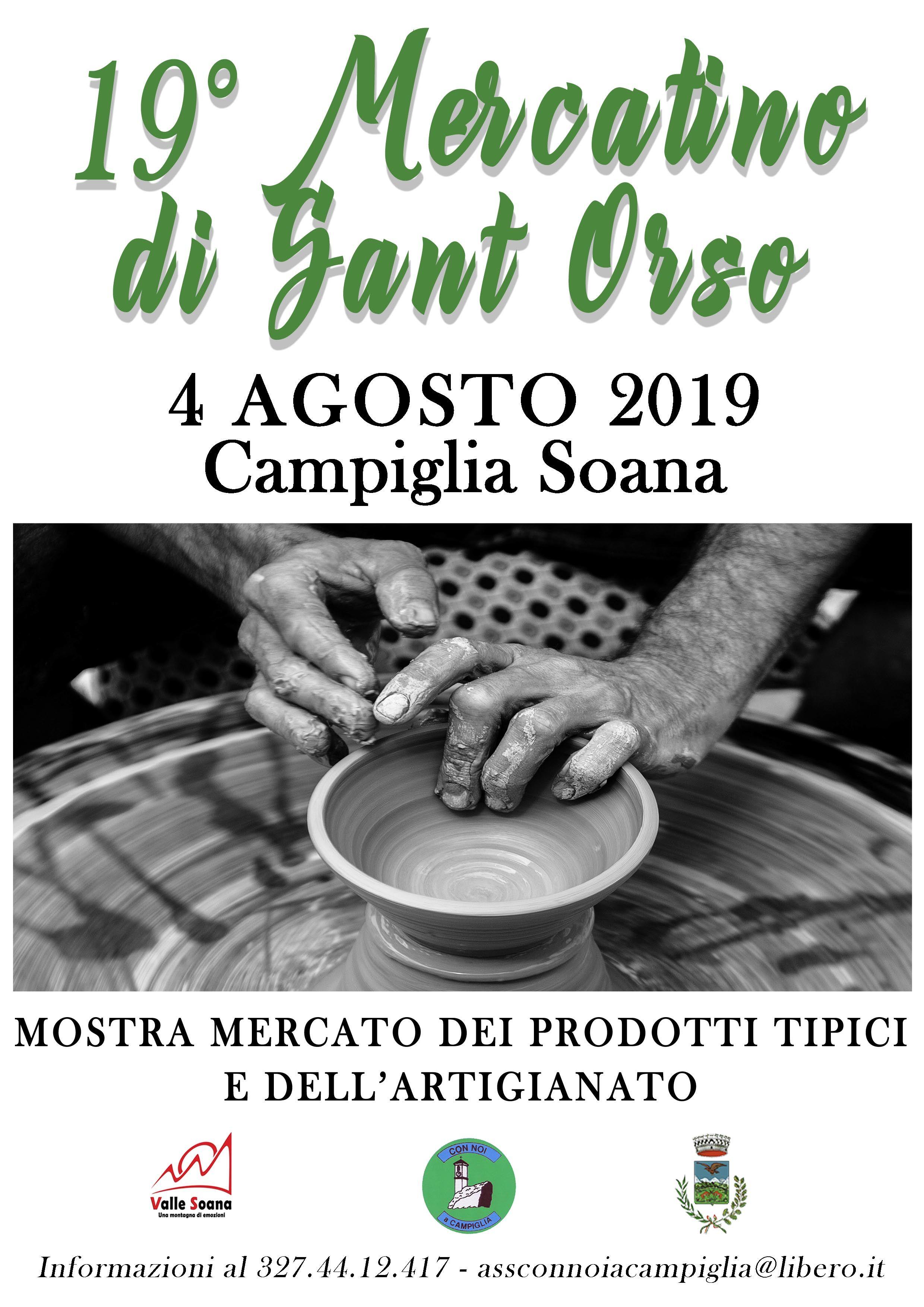 CAMPIGLIA SOANA - La prima domenica di agosto torna il tradizionale Mercatino di Sant Orso