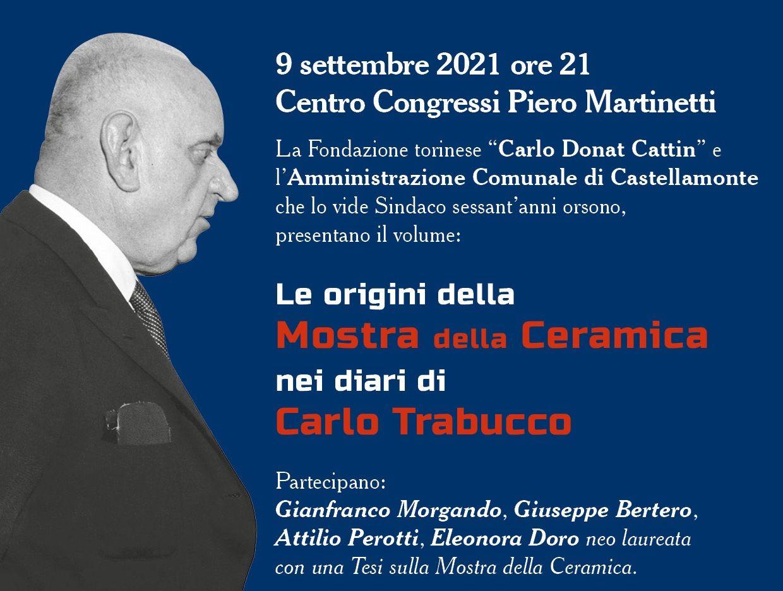 CASTELLAMONTE - Le origini della Mostra della ceramica nei diari di Carlo Trabucco